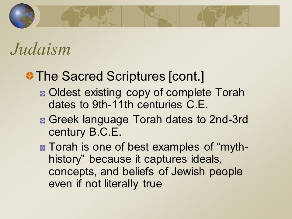Judaism The Sacred Scriptures [cont.]